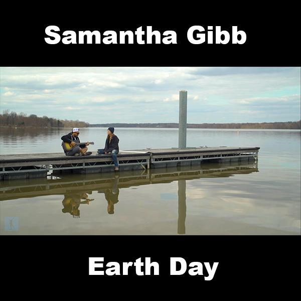 Earth Day Samantha Gibb